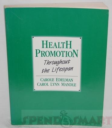 Health Promotion Throughout the Life Span: Carole Lium Edelman;