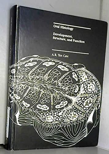 9780801648861: Oral Histology: Development, Structure and Function