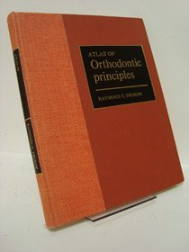 9780801649493: Atlas of Orthodontic Principles