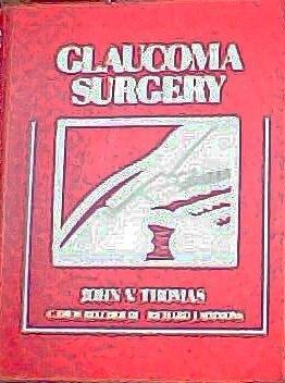 Glaucoma Surgery: Belcher, C. Davis,