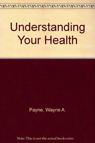 9780801651649: Understanding Your Health