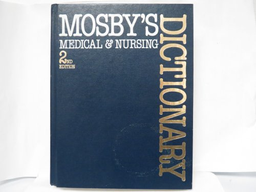 Mosby's Medical & Nursing Dictionary: C.V. Mosby Company,