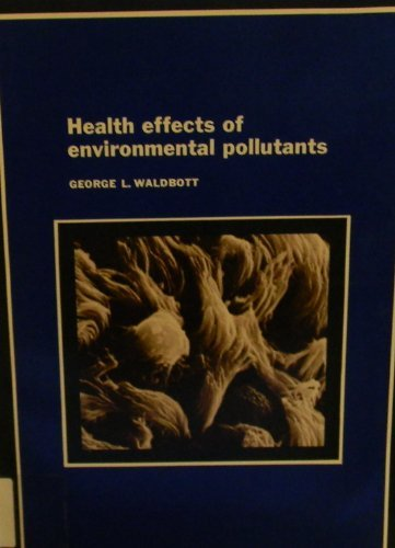9780801653308: Health Effects of Environmental Pollutants