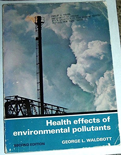 9780801653315: Health Effects of Environmental Pollutants (0801653312)