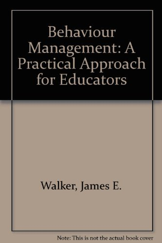 9780801653360: Behavior management: A practical approach for educators