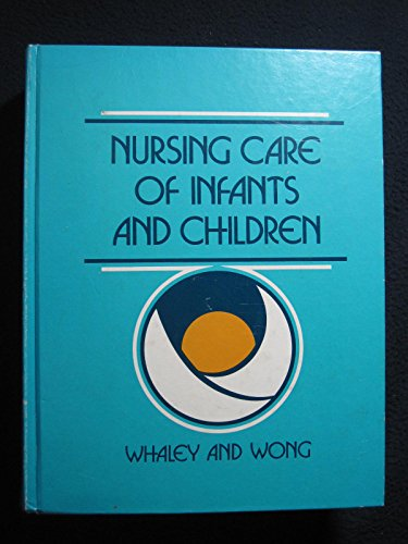 9780801654176: Nursing Care of Infants and Children