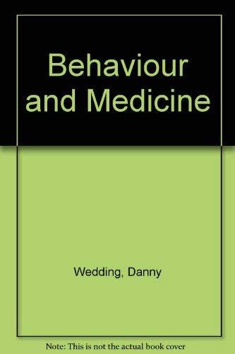 9780801655098: Behavior and Medicine