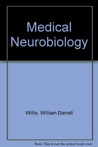 Medical Neurobiology: William Darrell Willis