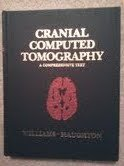 9780801656040: Cranial Computed Tomography: A Comprehensive Text