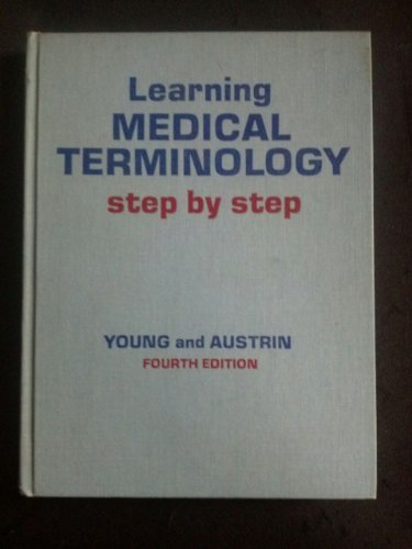 Learning Medical Terminology Step by Step: Clara Gene Young,