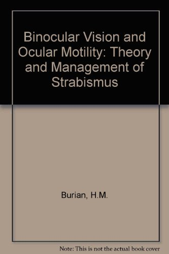 9780801658228: Binocular Vision and Ocular Motility: Theory and Management of Strabismus