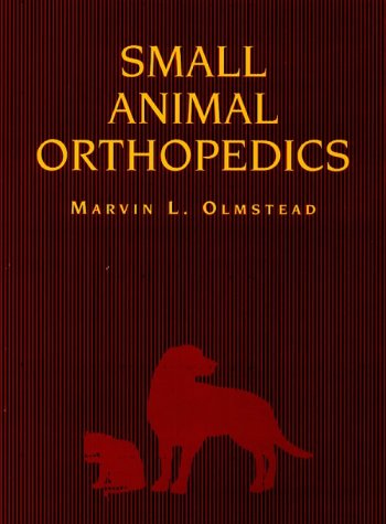 9780801658747: Small Animal Orthopedics