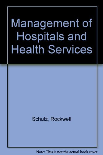 Management of Hospitals and Health Services: Strategic: Rockwell Schulz, Alton