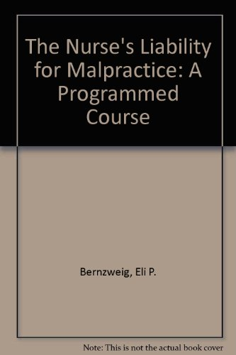 9780801660696: Nurse's Liability for Malpractice: A Programmed Course