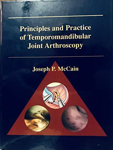 9780801660740: Principles and Practice of Temporomandibular Joint Arthroscopy, 1e