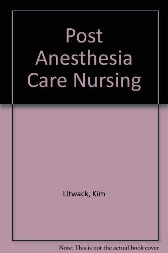 9780801660818: Post Anesthesia Care Nursing