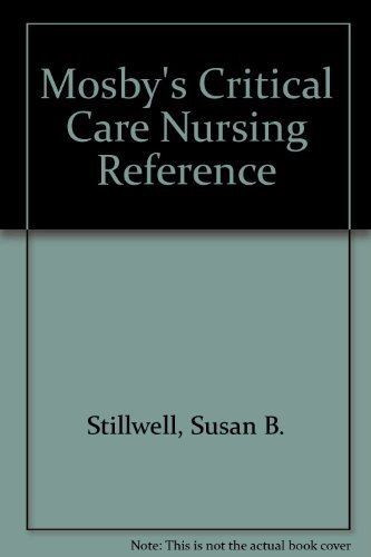9780801661181: Mosby's Critical Care Nursing Reference