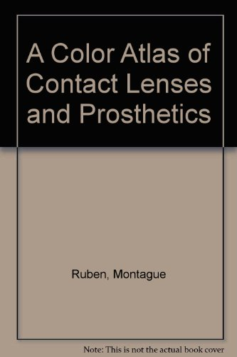 9780801662393: A Color Atlas of Contact Lenses and Prosthetics
