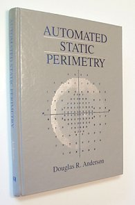 9780801663130: Automated Static Perimetry