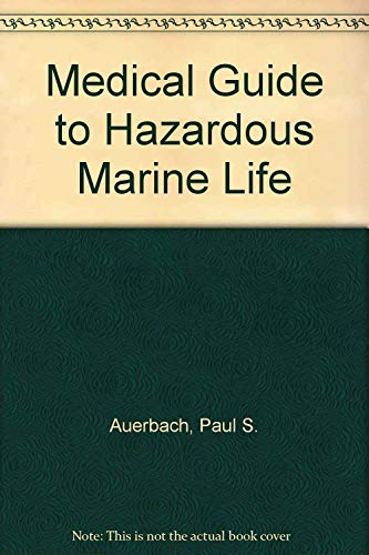 9780801663222: A Medical Guide to Hazardous Marine Life
