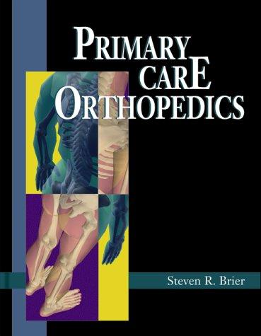 9780801663819: Primary Care Orthopedics
