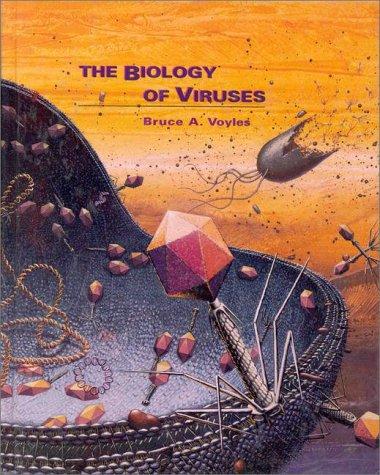 The Biology of Viruses: Voyles, Bruce A.