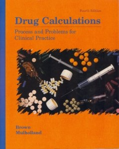 9780801664304: Drug Calculations: Process and Problems for Clinical Practice