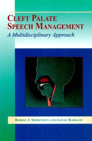 9780801664472: Cleft Palate Speech Management: A Multidisciplinary Approach