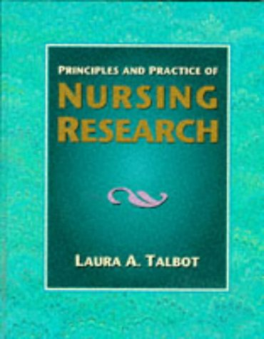 Principles and Practice of Nursing Research: Laura A. Talbot