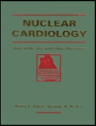 9780801664908: Nuclear Cardiology: State of the Art and Future Directions