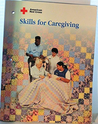9780801665141: American Red Cross Skills for Caregiving