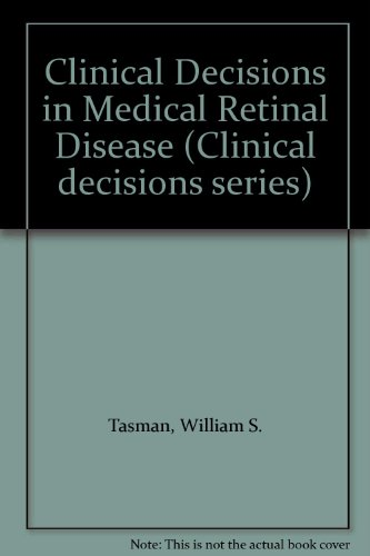 9780801665318: Clinical Decisions in Medical Retinal Disease (Clinical decisions series)