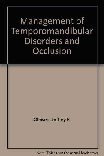 9780801665486: Management of Temporomandibular Disorders and Occlusion