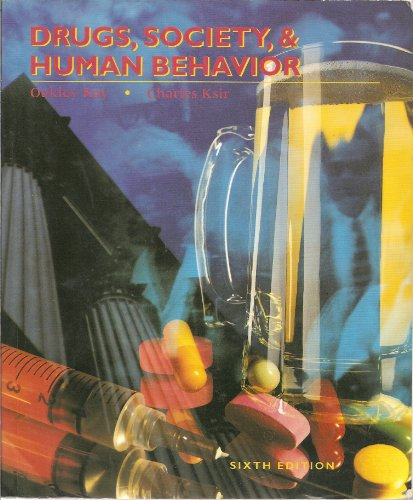 9780801665639: Drugs, Society, & Human Behavior