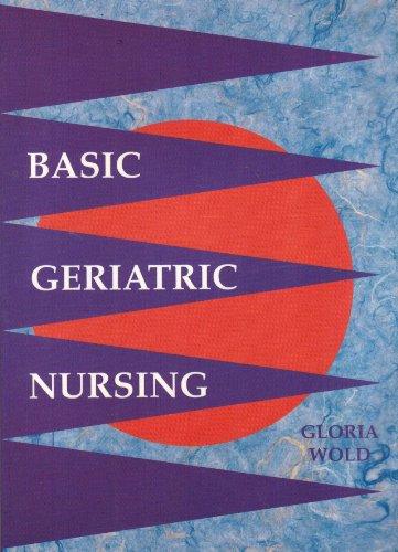 9780801666476: Basic Geriatric Nursing