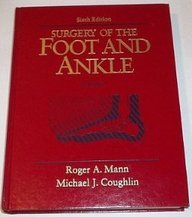 Surgery of the Foot and Ankle: Mann, Roger A.,