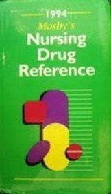 9780801667411: Mosby's 1994 Nursing Drug Reference (Mosby's Nursing Drug Reference)