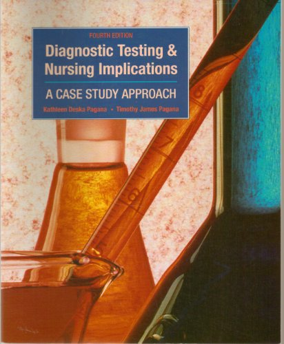 9780801667794: Diagnostic Testing & Nursing Implications: A Case Study Approach