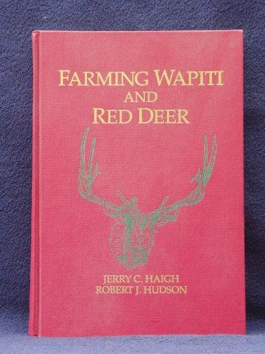 9780801667879: Farming Wapiti And Red Deer