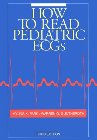 9780801668340: How To Read Pediatric ECGs, 3e (MYB handbook series)