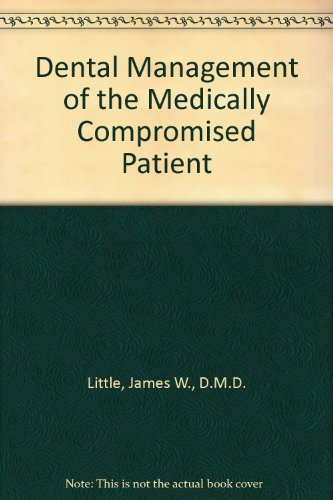 9780801668371: Dental Management of the Medically Compromised Patient
