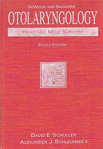 9780801668425: Otolaryngology: Head and Neck Surgery (Deweese and Saunder's Otolaryngology Head and Neck Surgery)