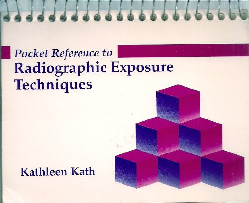 9780801669071: Pocket Reference to Radiographic Exposure Techniques, 1e