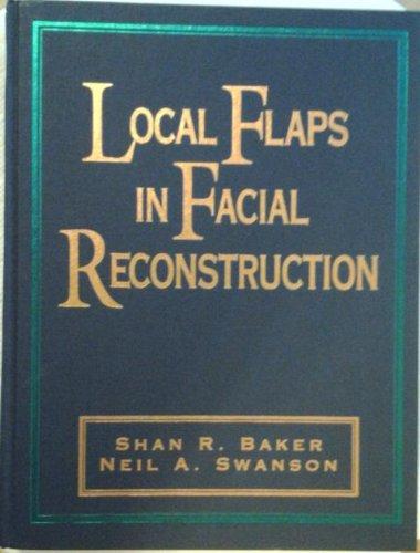 9780801669255: Local Flaps In Facial Reconstruction, 1e