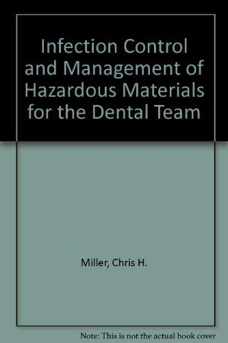 9780801669323: Infection Control and Management of Hazardous Materials for the Dental Team