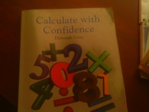 9780801669613: Calculate with Confidence