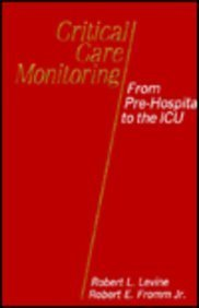 9780801669620: Critical Care Monitoring: From Pre-Hospital to the Icu