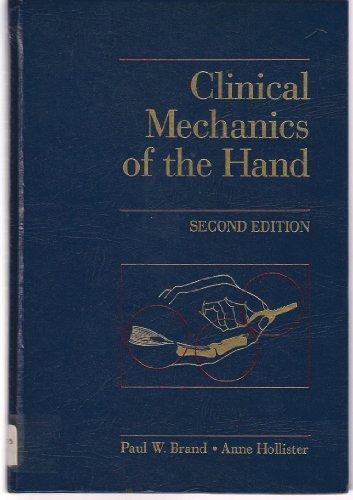 9780801669781: Clinical Mechanics of the Hand