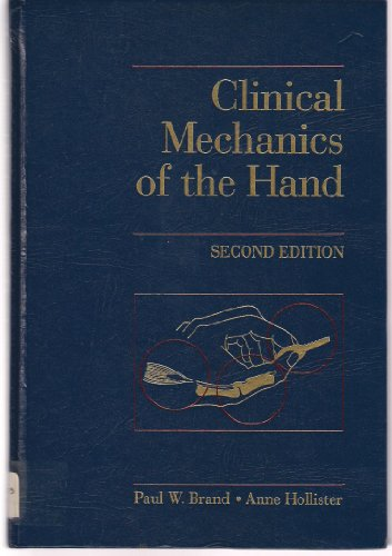 9780801669781: Clinical Mechanics of the Hand