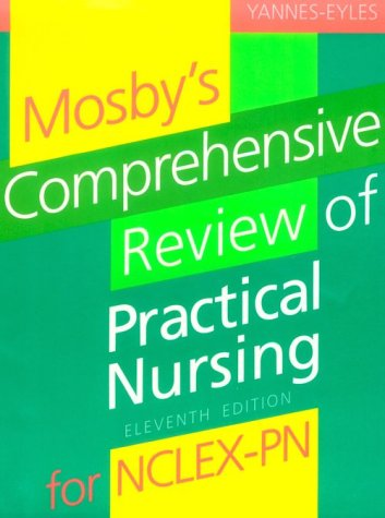 9780801670060: Mosby's Comprehensive Review of Practical Nursing (MOSBY'S COMPREHENSIVE REVIEW OF PRACTICAL NURSING FOR NCLEX-PN)